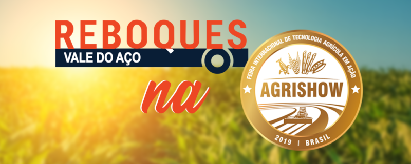 reboques vale do aco na agrishow 2019